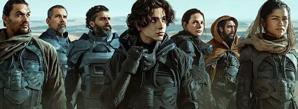 Am fost la Dune, la cinema.